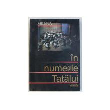 MILENA - IN NUMELE TATALUI , 2007