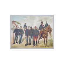 MILITARI IN UNIFORME ALE DIVERSELOR ARME , ILUSTRATIE CROMOLITOGRAFIE , CCA . 1900