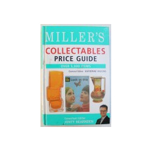 MILLER' S COLLECTABLES PRICE GUIDE  - OVER 5000 ITEMS , general editor KATHERINE HIGGINS , consultant editor JONTY  HEARDEN , 2006