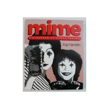 MIME - A PLAYBOOK OF SILENT FANTASY by KAY HAMBLIN , 1987