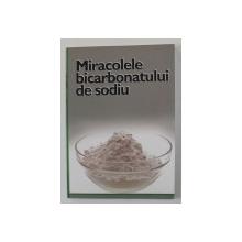 MIRACOLELE BICARBONATULUI DE SODIU , 2006