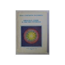 MIRACOLUL COSMIC AL MISCARII UNIVERSALE de MIHAI CONSTANTIN DIACONESCU , 1995