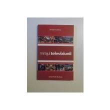 MIRAJUL TELEVIZIUNII de RAZVAN NICOLESCU , 2003