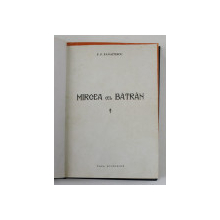 MIRCEA CEL BATRAN  - P.P. PANAITESCU