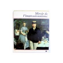 MIROIR DE L ' IMPRESSIONNISME par HORST KELLER , 1980