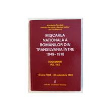 MISCAREA NATIONALA A ROMANILOR DIN TRANSILVANIA INTRE 1849 - 1918 , DOCUMENTE VOL. VII / 2 , ( 15 IUNIE 1863 - 25 OCTOMBRIE 1865 ) , volum editat de MADLY LORAND ... DANIELA DETESAN , 2019