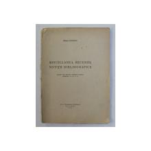 MISCELLANEA , RECENZII , NOTITE BIBLIOGRAFICE de MIHAI SANZIANU , EXTRAS DIN REVISTA ISTORICA ROMANA , MCMXXXV - VI , VOL. V- VI , 1937