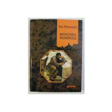 MISIUNEA FILOSOFULUI de ION PETROVICI , 2004