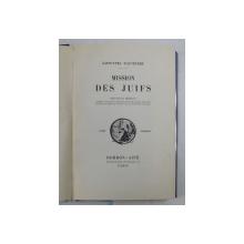 MISSIONS DES JUIFS par SAINT - YVES D 'ALVEYDRE , TOME PREMIER , EDITIE INTERBELICA , PREZINTA SUBLINIERI CU DIVERSE CULORI *