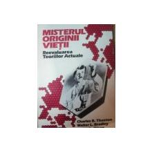 MISTERUL ORIGINII VIETII , REEVALUAREA TEORIILOR ACTUALE de CHARLES B. THAXTON  , WALTER L. BRADLEY , ROGER L. OLSEN