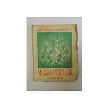 MOARA PITICILOR de ION ROTARU , ZAHARIA STANCU , 1940