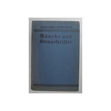 MOBCHE UND STRAUCHRITTER - CALUGARI SI TALHARI - EINE TIBETFAHRT AUS SCHLEICHWEGEN von ALEXANDRA DAVID - NELL , 1933