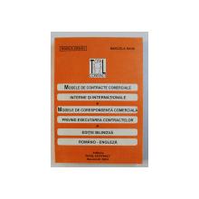 MODELE DE CONTRACTE COMERCIALE INTERNE SI INTERNATIONALE , MODELE DE CORESPONDENTA COMERCIALA PRIVIND EXECUTAREA CONTRACTELOR de ROZICA CRIVAT , MARCELA RADU , 2003