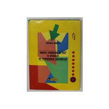 MODELE , PROBLEME DE TEST SI APLICATII DE PROGRAMARE MATEMATICA de NECULAI ANDREI , 2003