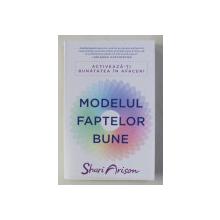 MODELUL FAPTELOR BUNE de SHARI ARISON , 2019