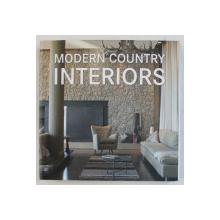 MODERN COUNTRY INTERIORS by BRIDGET VRANCKX , 2010