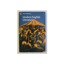 MODERN ENGLISH LITERATURE by W.W. ROBSON , 1979