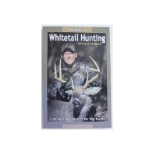 MODERN WHITETAIL HUNTING by MICHAEL HANBACK  - CUTTING - EDGE TACTICS FOR BIG BUCKS , 2003