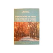 MODUL ECONOMIC DE GANDIRE, MERSUL ECONOMIEI DE PIATA LIBERA de PAUL HEYNE, 1991 , COTORUL ESTE LIPIT CU SCOCI