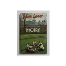 MOIRA par JULIEN GREEN , 1950