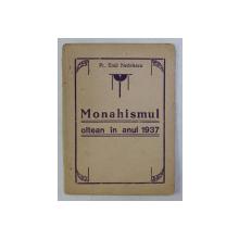MONAHISMUL OLTEAN IN ANUL 1937 de EMIL NEDELESCU