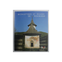 MONASTERES ET EGLISES DE ROUMAINE , 2008