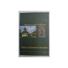 MONASTERES ET EGLISES DE ROUMANIE - TRANSILVANIE  , EDITIE BILINGVA FRANCEZA - GERMANA , 2005