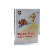 MONKEY SAVES I , III BABIES by LI MIN , ILUSTRATII by LI SHAOWEN AND DUAN JIA , 1987
