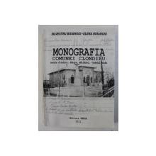 MONOGRAFIA COMUNEI CLONDIRU , SATELE CLONDIRU , SARATA , BALTARETI  - JUDETUL BUZAU de SILVESTRU BOIANGIU si ELENA BOIANGIU , 2011 , DEDICATIE *