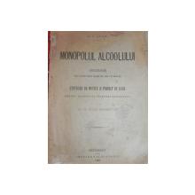 MONOPOLUL ALCOOLULUI - DISCURSURI   A.C. CUZA  BUC. 1895