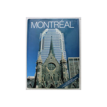 MONTREAL , textes by MICHELLE JUSTIN