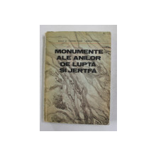 MONUMENTE ALE ANILOR DE LUPTA SI JERTFA de FLORIAN TUCA si MIRCEA COCIU , 1983