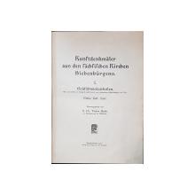 MONUMENTE DE ARTA DIN BISERICILE SASILOR TRANSILVANENI de D. DR. VICTOR ROTH - SIBIU, 1922