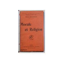 MORALE ET RELIGION par EMILE BOUTROUX , 1925