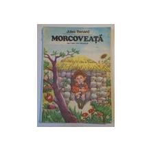 MORCOVEATA de JULES RENARD, 1984