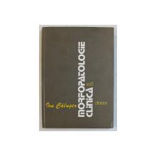MORFOPATOLOGIE CLINICA de ION CALUSER , VOLUMUL I , 1982