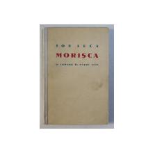 MORISCA - O COMEDIE IN PATRU ACTE de ION LUCA