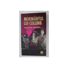 MORMANTUL LUI COLUMB de MIGUEL RUIZ MONTANEZ , 2008