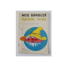 MOS BARBUTA - INTELEPTUL PITICEL , CARTE DE COLORAT , text si ilustratii de JEAN UDRESCU , 1972 , PAGINA 3 COLORATA CU CREIOANE *
