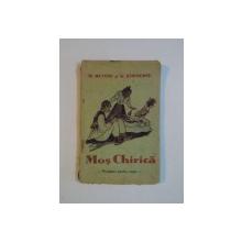 MOS CHIRICA. POVESTIRI PENTRU COPII de M. BUTOIU si G. STROESCU  1939