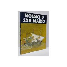 MOSAICI DI SAN MARCO , testi di GIOVANNI MARIACHER , 1980