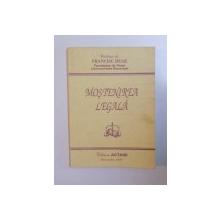 MOSTENIREA LEGALA de FRANCISC DEAK , 1994