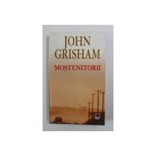 MOSTENITORII de JOHN GRISHAM , 2006