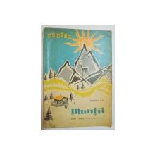 MUNTII de MIRCEA ILIE , ILUSTRATII de ION MITURCA ,1964