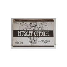 MUSCAT - OTTONEL  , ETICHETA PENTRU STICLA , 1942