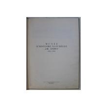 MUSEE D ' HISTOIRE NATURELLE ' GR. ANTIPA ' 1831 - 1961 ,  redactor M . VASILIU  , APARUTA 1961