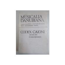 MUSICALIA DANUBIANA , CODEX CAIONI TRANSCRIPTIONES CONTINUATIO 1994