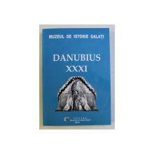 MUZEL DE ISTORIE GALATI - DANUBIUS XXXI , 2013