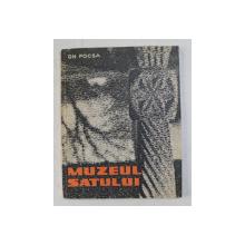 MUZEUL SATULUI de GH. FOCSA , 1967