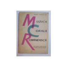 MUZICA CORALA ROMANEASCA de DORU POPOVICI , 1966, DEDICATIE*